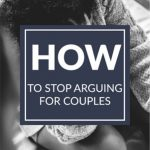 How to Stop Arguing for Couples