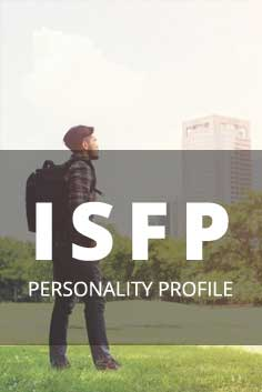 ISFP Personality Type [Artist, Composer, Producer, Artisan, Supporter]