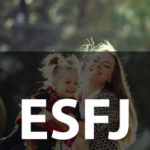 ESFJ Personality Type [Provider, Caregiver, Seller, Host, Facilitator]