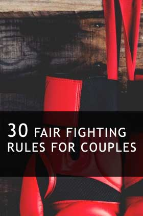30 Fair Fighting Rules for Couples