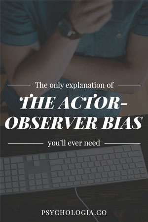The Only Explanation of the Actor-Observer Bias You'll Ever Need