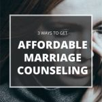 How to Get Affordable Marriage Counseling