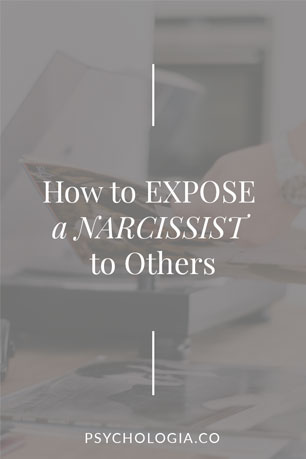 How to Expose a Narcissist to Others | Psychologia