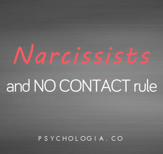 Narcissists and the No Contact Rule | Psychologia