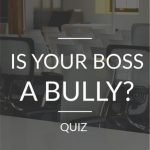 Is My Boss a Bully [QUIZ]