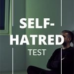 Self-Hatred Test